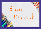 6 au 10 avril 138x98.png